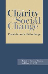 From Charity to Social Change: Trends in Arab Philanthropy