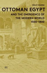 Ottoman Egypt and the Emergence of the Modern World: 1500-1800