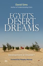 Egypt's Desert Dreams: Development or Disaster?